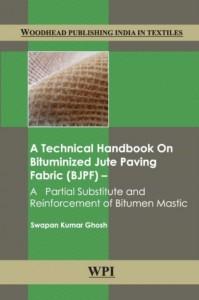 A Technical Handbook on Bituminized Jute Paving Fabric (BJPF)