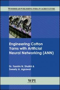 Engineering Cotton Yarns With Artificial Neural Networking (Ann)