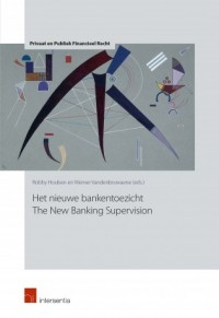 Het nieuwe bankentoezicht - The New Banking Supervision