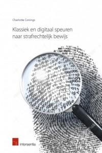 Klassiek en digitaal speuren naar strafrechtelijk bewijs