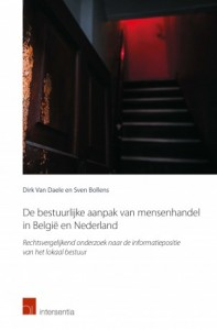 De bestuurlijke aanpak van mensenhandel in België en Nederland