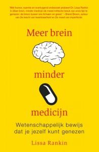 Meer brein, minder medicijn