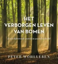 Het verborgen leven van bomen - Geïillustreerde editie