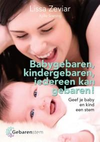 Babygebaren, kindergebaren, iedereen kan gebaren!