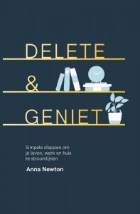 Delete & geniet