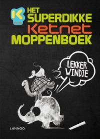 SUPERDIKKE KETNET MOPPENBOEK, HET