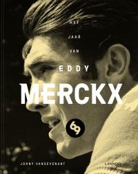 1969 - Het jaar van Eddy Merckx