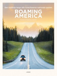 Roaming America: Verken de 60 nationale parken van de VS