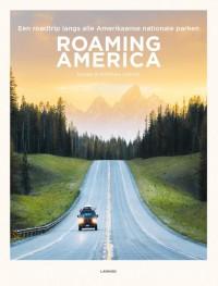 Roaming America: Verken de 60 nationale parken van de VS