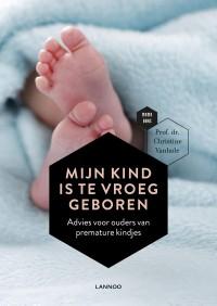 Mijn kind is te vroeg geboren