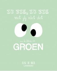 Ik zie, ik zie wat jij niet ziet en het is ... groen