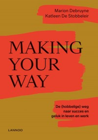 Making your way