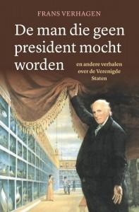 De man die geen president mocht worden
