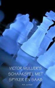 Victor Mullers schaakspel met Spyker en Saab