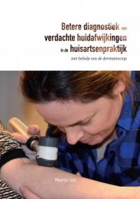 Betere diagnostiek van verdachte huidafwijkingen in de huisartsenpraktijk