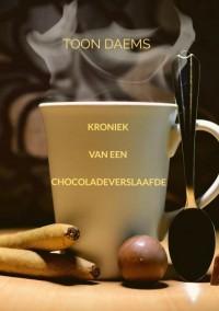 Kroniek van een chocoladeverslaafde