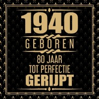 1940 Geboren 80 Jaar Tot Perfectie Gerijpt