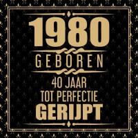 1980 Geboren 40 Jaar Tot Perfectie Gerijpt