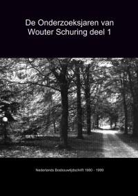 De Onderzoeksjaren van Wouter Schuring deel 1