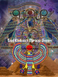 Said Koubaa - Miracle Dream
