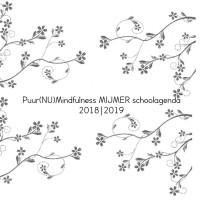 Puur(NU)Mindfulness MIJMER schoolagenda 2018|2019