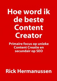 How to become the best Content Creator