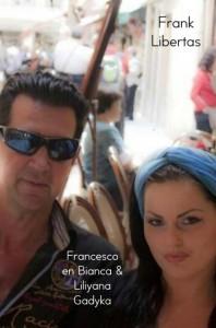 Francesco en Bianca & Liliyana Gadyka