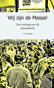 Wij zijn de Massa!