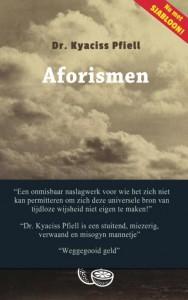 Aforismen - Dr. Kyaciss Pfiell