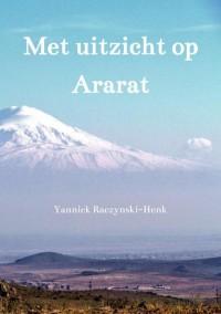 Met uitzicht op Ararat
