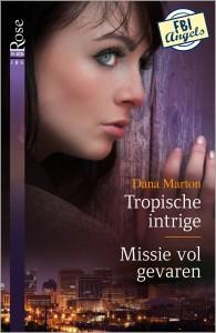 Black Rose 54 : Tropische intrige ; Missie vol gevaren (2-in-1)