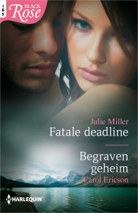 Black Rose 73 : Fatale deadline ; Begraven geheim (2-in-1)