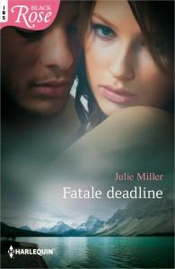 Black Rose 73A : Fatale deadline