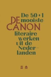 De Canon. De 50+1 mooiste literaire werken uit de Nederlanden