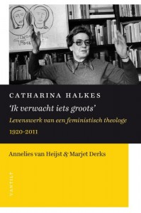 Catharina Halkes 'Ik verwacht iets groots'