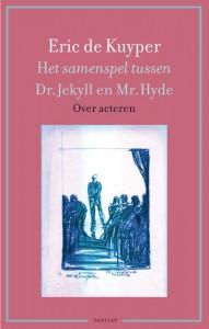 Het samenspel tussen Dr. Jekyll en Mr. Hyde