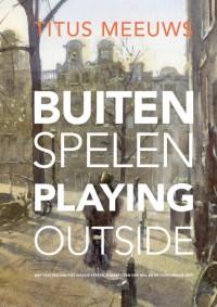 Titus Meeuws:  Buiten spelen - Playing outside