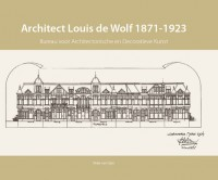 Architect Louis de Wolf (1871-1923)