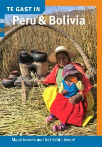 Te gast in Peru & Bolivia