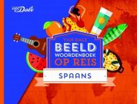 Van Dale Beeldwoordenboek op reis - Spaans