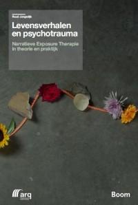 Levensverhalen en psychotrauma - narratieve exposure therapie in theorie en praktijk