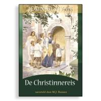 Bunyanset, De Christenreis, De Christinnereis, De Heilige Oorlog en het leven van meneer Kwaad