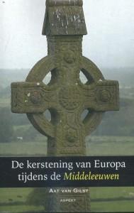 De kerstening van Europa tijdens de Middeleeuwen