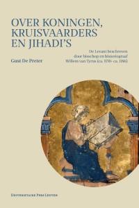 Over koningen, kruisvaarders en jihadi's