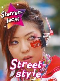 Streetstyle, Sterrenjacht!