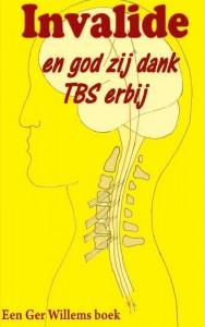 Invalide en godzijdank TBS erbij