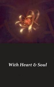 With heart en soul