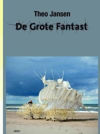 Theo Jansen. De grote fantast