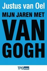 Mijn jaren met Van Gogh