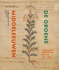 De groene Middeleeuwen